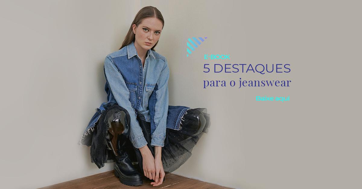 Use Fashion: E-book – 5 Destaques para o jeanswear_Inverno 2022